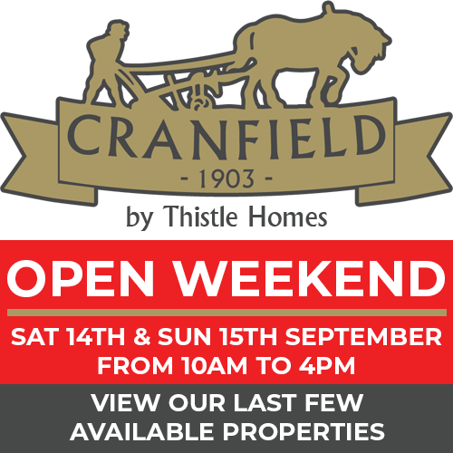 Cranfield by Thistle Homes Open Weekend: Saturday 14th & Sunday 15th September